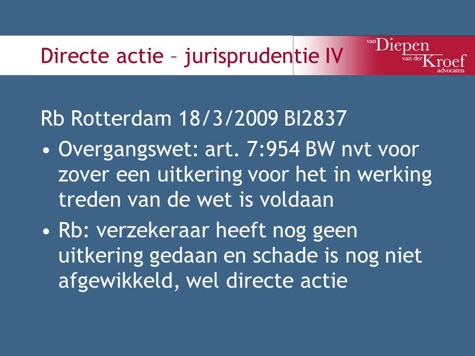 Directe actie – jurisprudentie IV