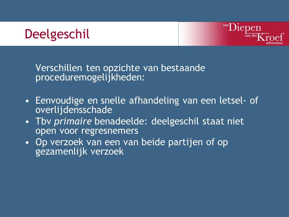 Deelgeschil Verschillen ten opzichte van bestaande proceduremogelijkheden: Eenvoudige en snelle afhandeling van een letsel- of overlijdensschade.