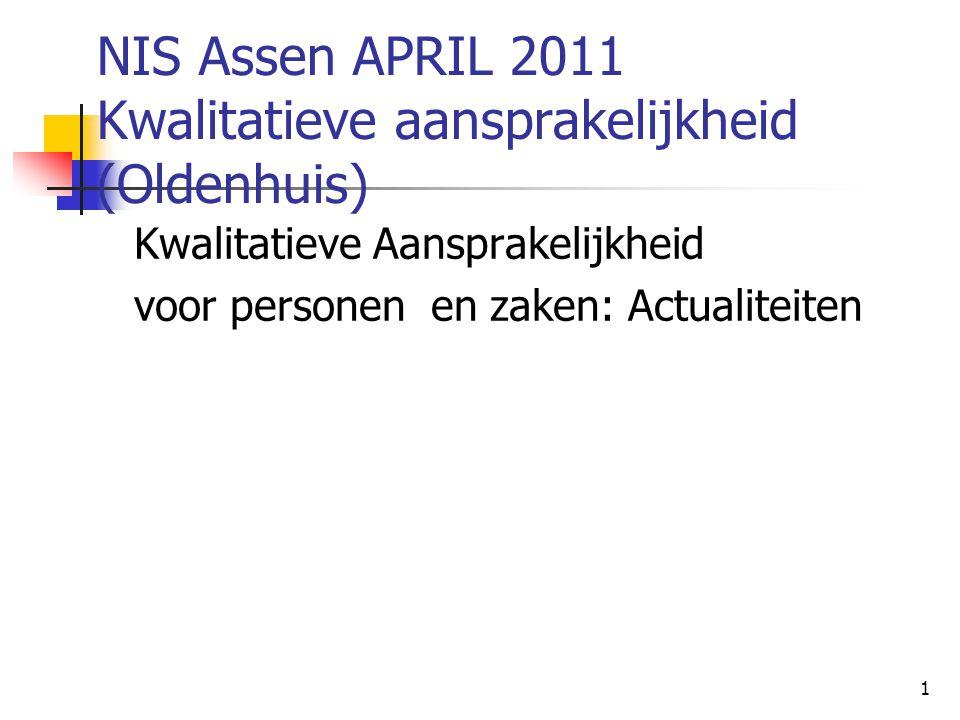 NIS Assen APRIL 2011 Kwalitatieve aansprakelijkheid (Oldenhuis)