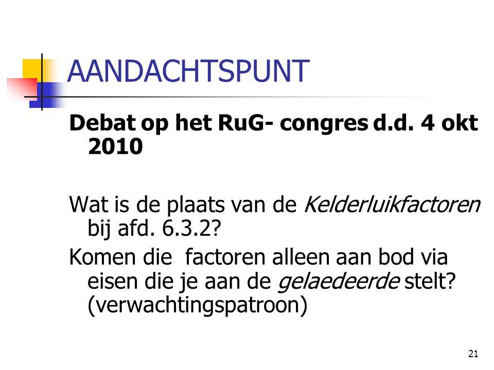 AANDACHTSPUNT Debat op het RuG- congres d.d. 4 okt 2010