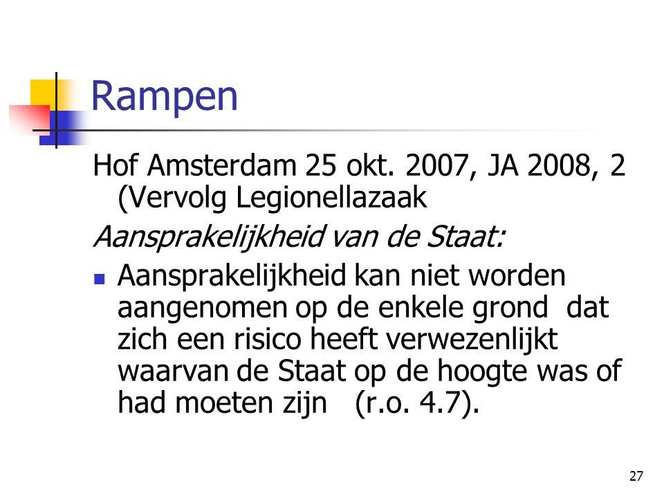 Rampen Hof Amsterdam 25 okt. 2007, JA 2008, 2 (Vervolg Legionellazaak