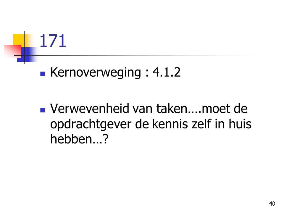 171 Kernoverweging : 4.1.2.