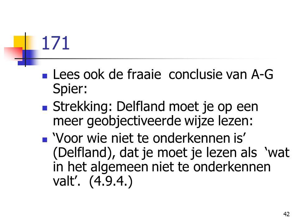 171 Lees ook de fraaie conclusie van A-G Spier: