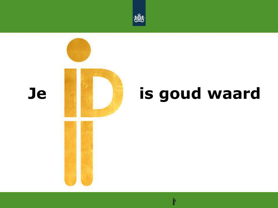 Je is goud waard