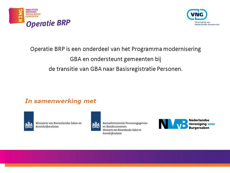 Operatie BRP is een onderdeel van het Programma modernisering GBA en ondersteunt gemeenten bij de transitie van GBA naar Basisregistratie Personen.