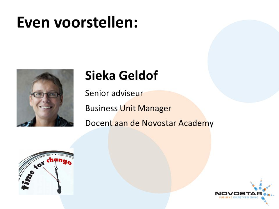 Even voorstellen: Sieka Geldof Senior adviseur Business Unit Manager