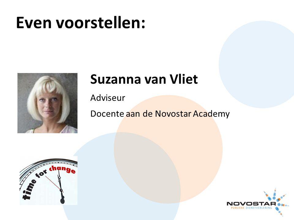 Even voorstellen: Suzanna van Vliet Adviseur