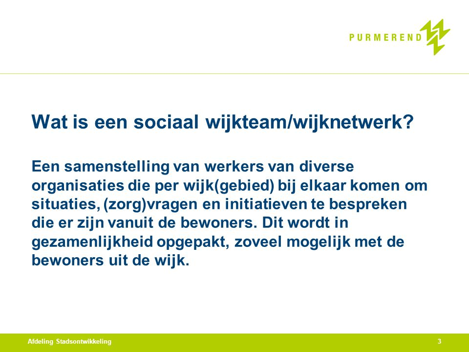 Wat is een sociaal wijkteam/wijknetwerk