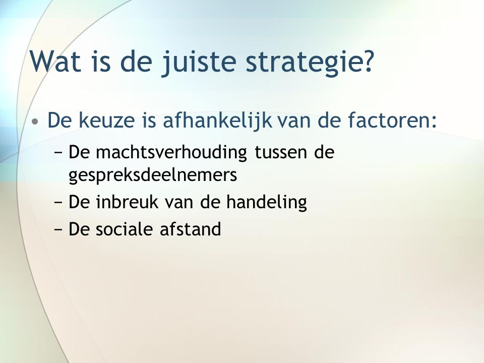 Wat is de juiste strategie