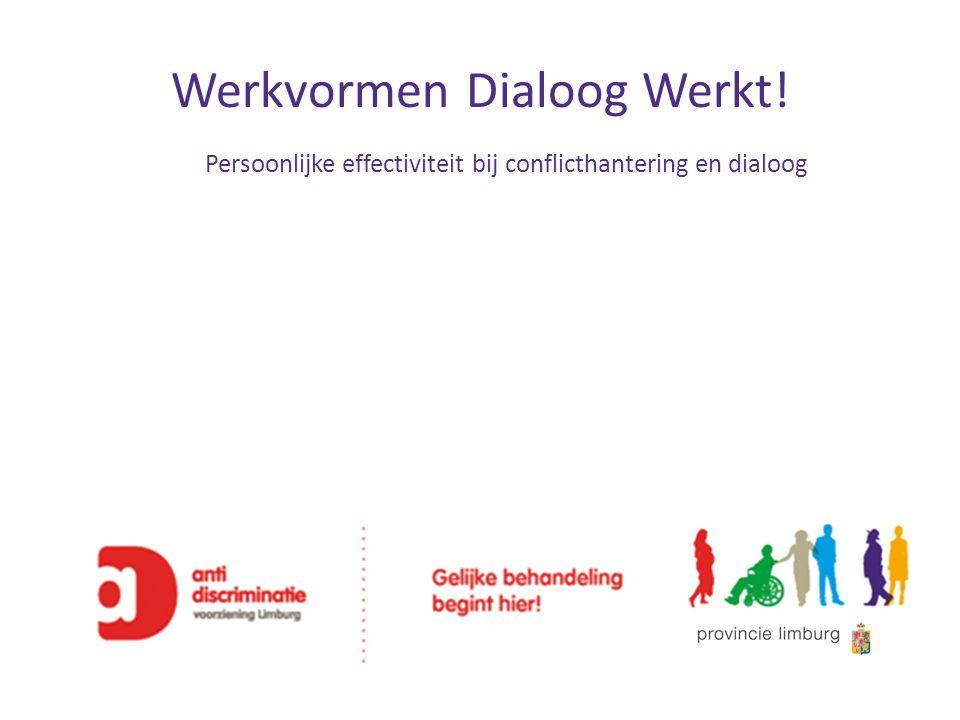 Werkvormen Dialoog Werkt!
