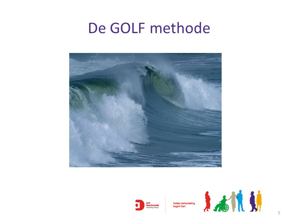 De GOLF methode