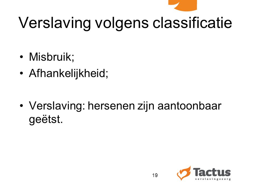 Verslaving volgens classificatie