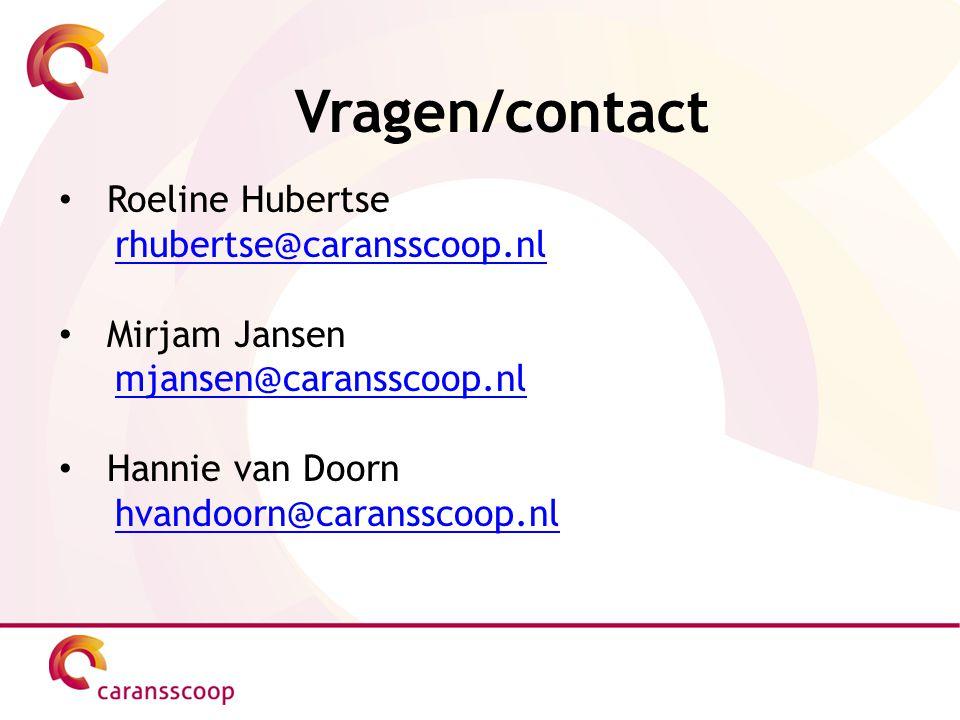 Vragen/contact Roeline Hubertse rhubertse@caransscoop.nl Mirjam Jansen