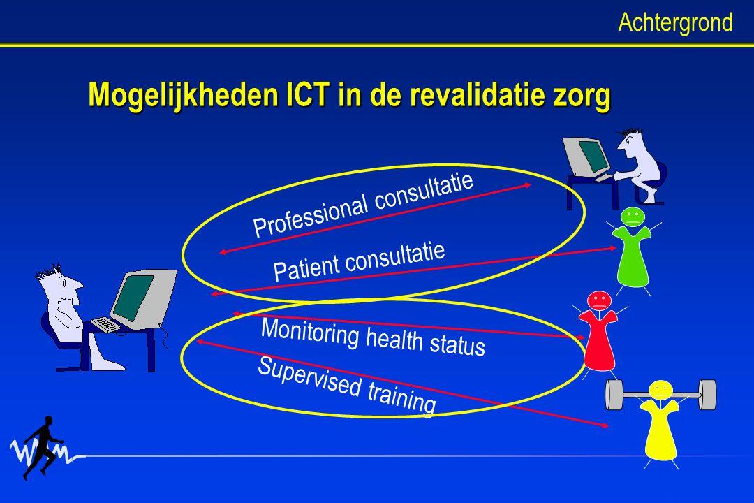 Mogelijkheden ICT in de revalidatie zorg