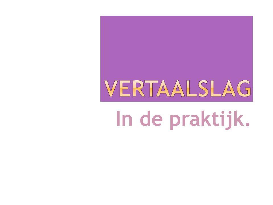 Vertaalslag In de praktijk. 5-4-2017