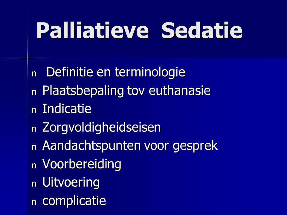Palliatieve Sedatie Definitie en terminologie