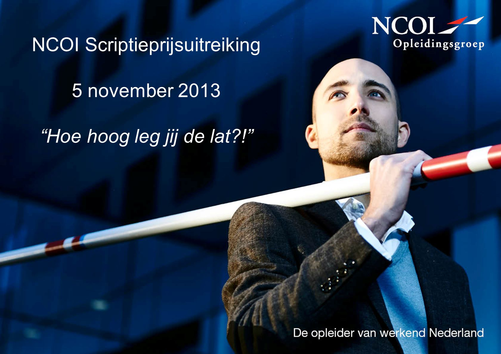 NCOI Scriptieprijsuitreiking 5 november 2013