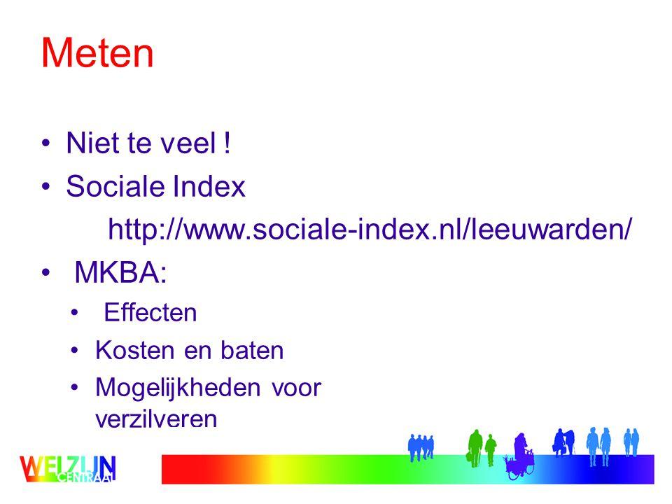 Meten Niet te veel ! Sociale Index
