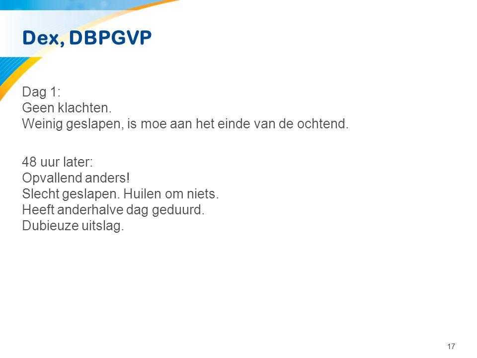 Dex, DBPGVP