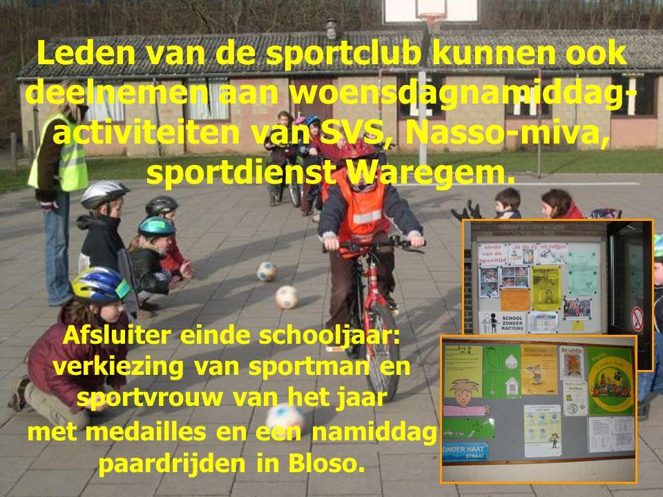 Leden van de sportclub kunnen ook deelnemen aan woensdagnamiddag-activiteiten van SVS, Nasso-miva, sportdienst Waregem.