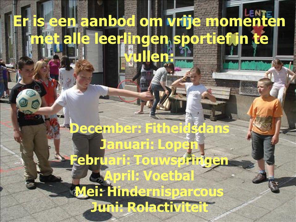 Er is een aanbod om vrije momenten met alle leerlingen sportief in te vullen: