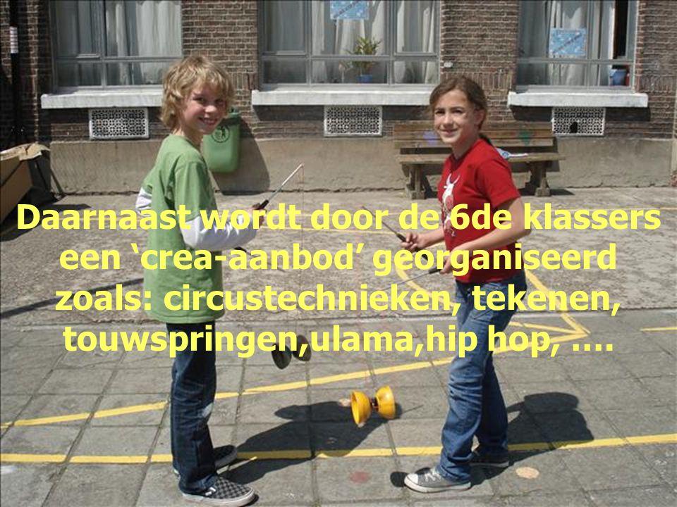 Daarnaast wordt door de 6de klassers een 'crea-aanbod' georganiseerd zoals: circustechnieken, tekenen, touwspringen,ulama,hip hop, ….