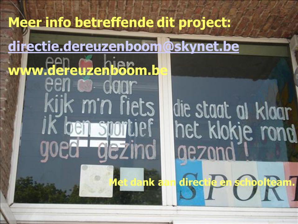 Meer info betreffende dit project: directie.dereuzenboom@skynet.be