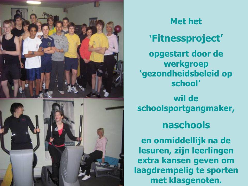 naschools Met het 'Fitnessproject'