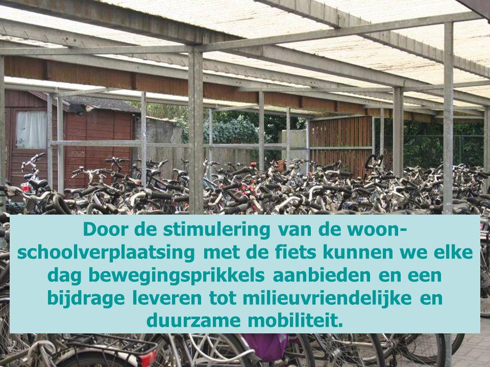 Door de stimulering van de woon-schoolverplaatsing met de fiets kunnen we elke dag bewegingsprikkels aanbieden en een bijdrage leveren tot milieuvriendelijke en duurzame mobiliteit.