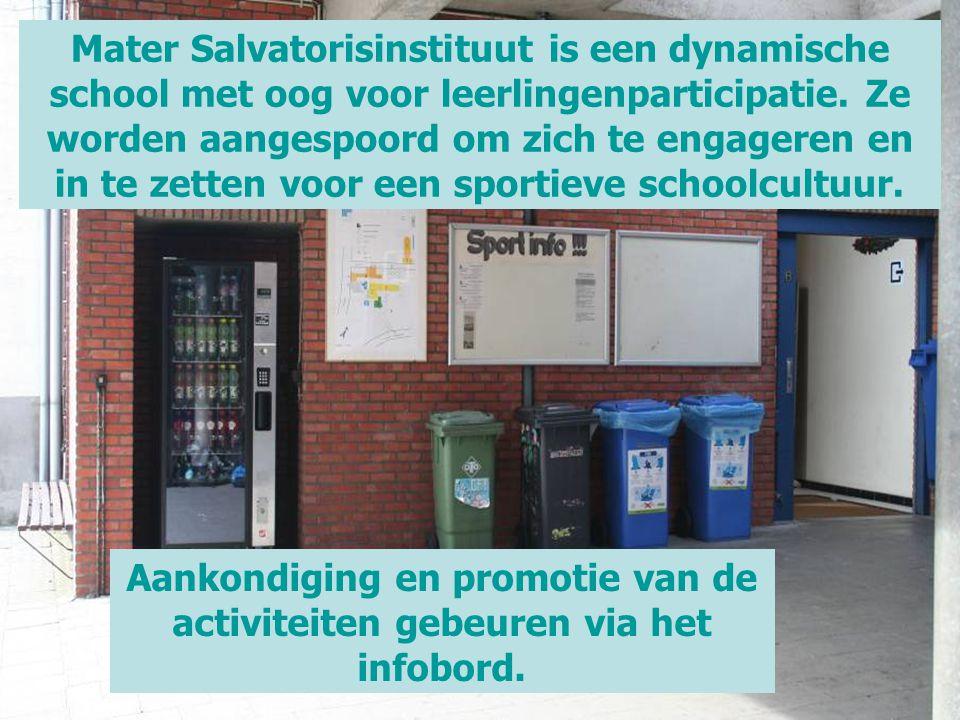 Mater Salvatorisinstituut is een dynamische school met oog voor leerlingenparticipatie. Ze worden aangespoord om zich te engageren en in te zetten voor een sportieve schoolcultuur.