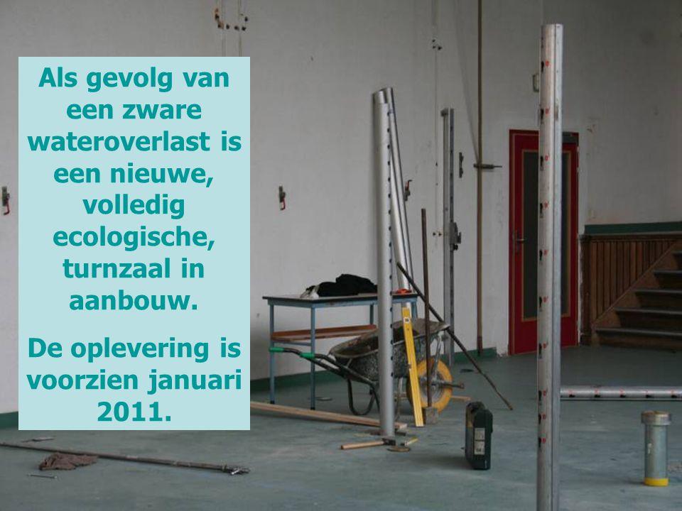De oplevering is voorzien januari 2011.