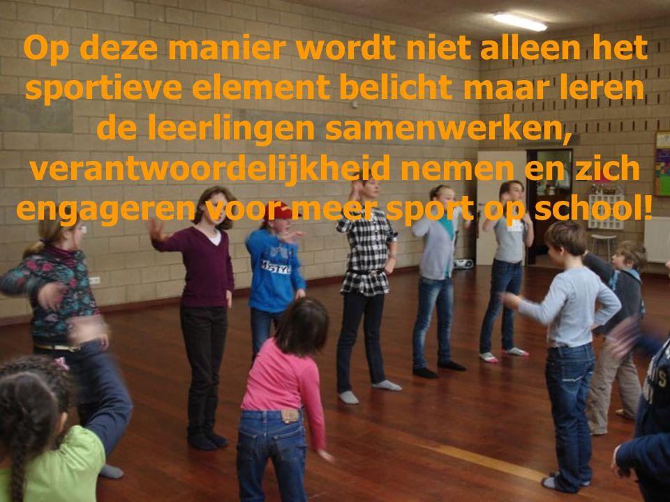 Op deze manier wordt niet alleen het sportieve element belicht maar leren de leerlingen samenwerken, verantwoordelijkheid nemen en zich engageren voor meer sport op school!