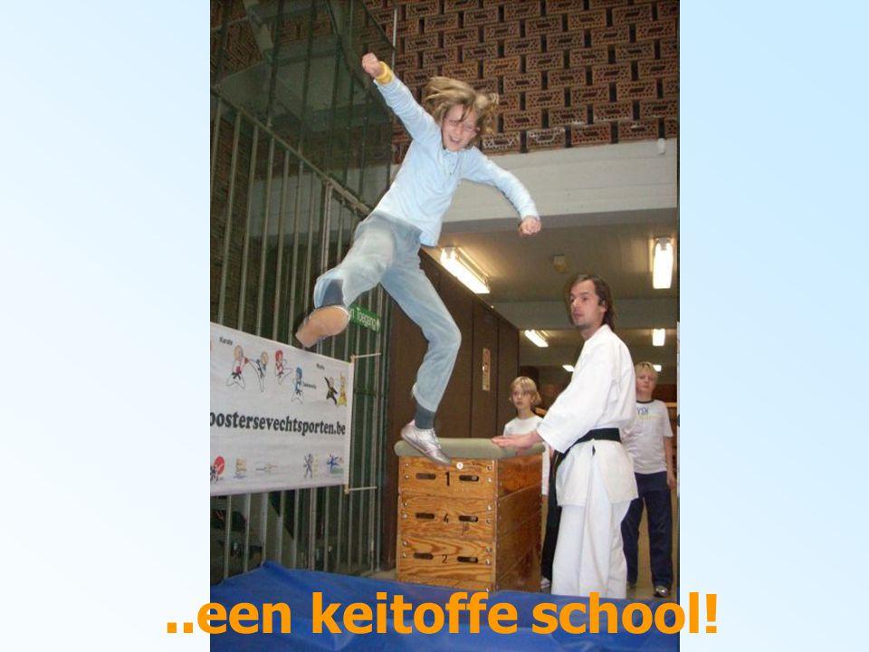 ..een keitoffe school!