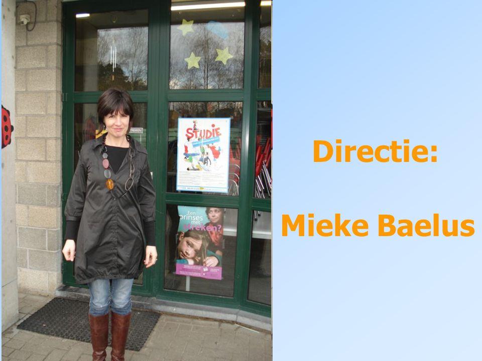 Directie: Mieke Baelus