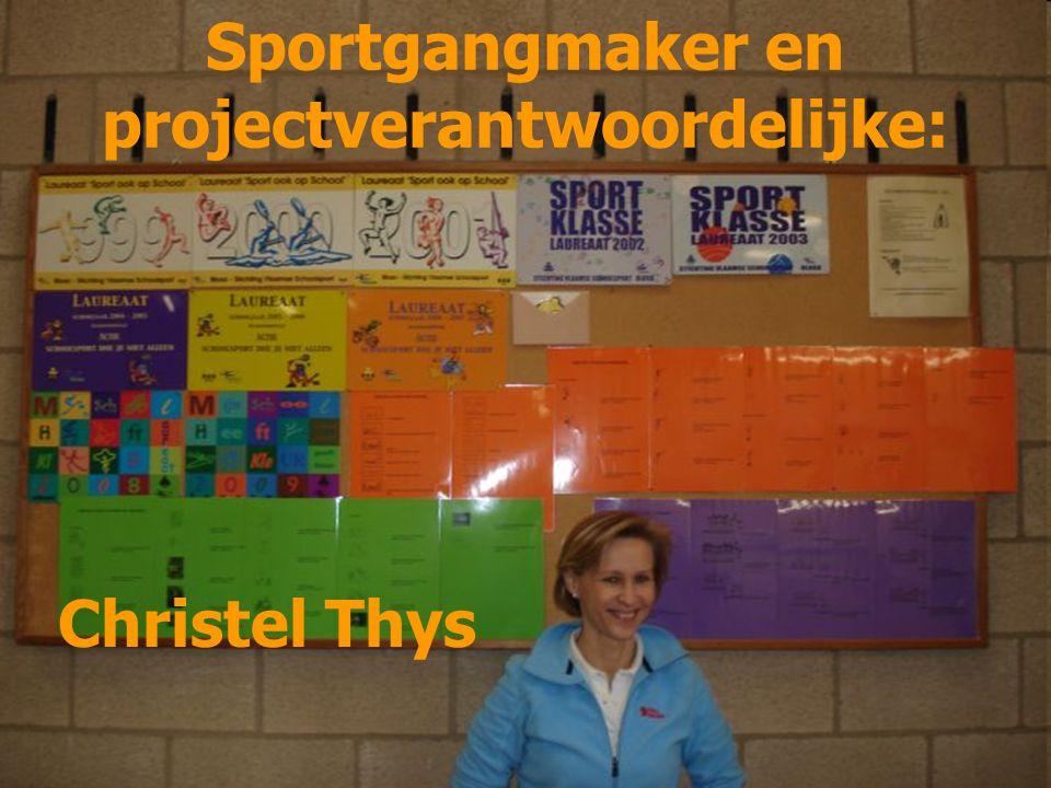 Sportgangmaker en projectverantwoordelijke: