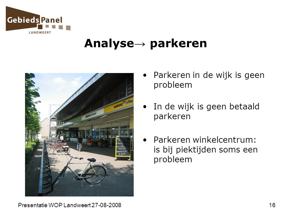Analyse→ parkeren Parkeren in de wijk is geen probleem