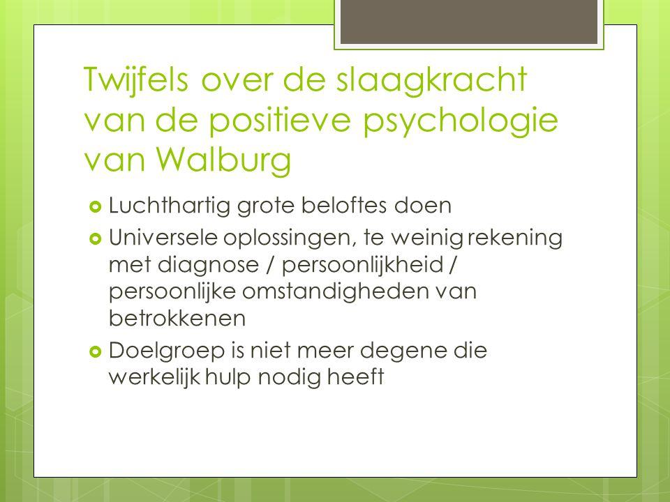 Twijfels over de slaagkracht van de positieve psychologie van Walburg