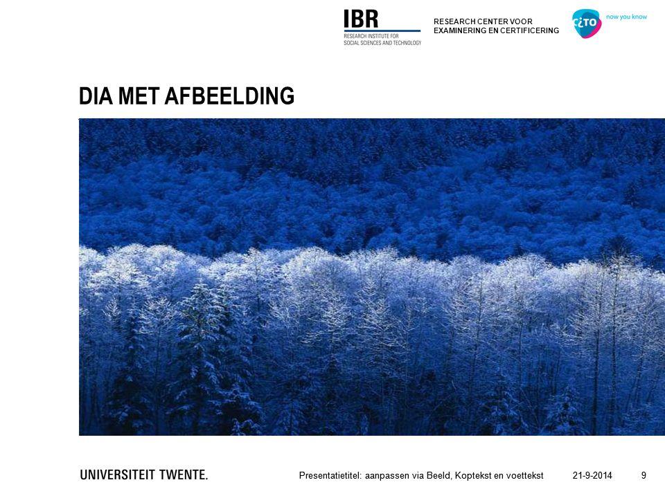 DIA MET AFBEELDING Presentatietitel: aanpassen via Beeld, Koptekst en voettekst. Presentatietitel: aanpassen via Beeld, Koptekst en voettekst.