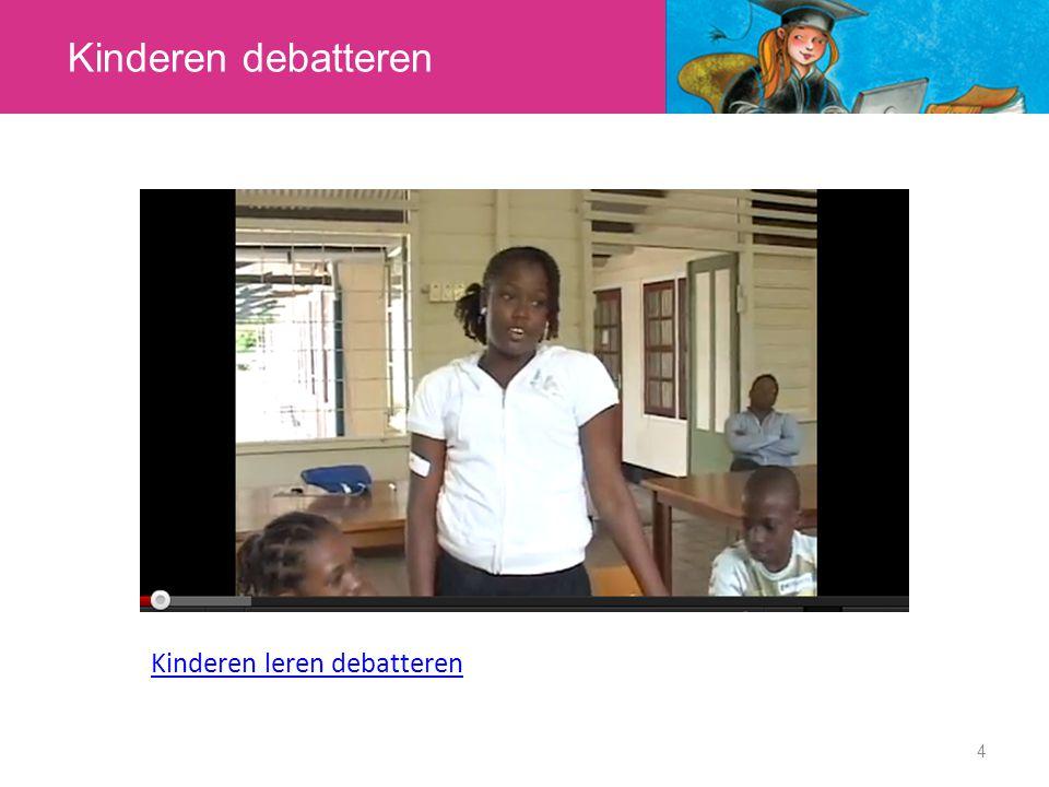 Kinderen debatteren Kinderen leren debatteren