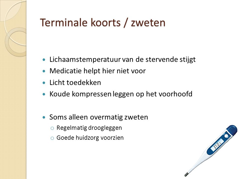 Terminale koorts / zweten