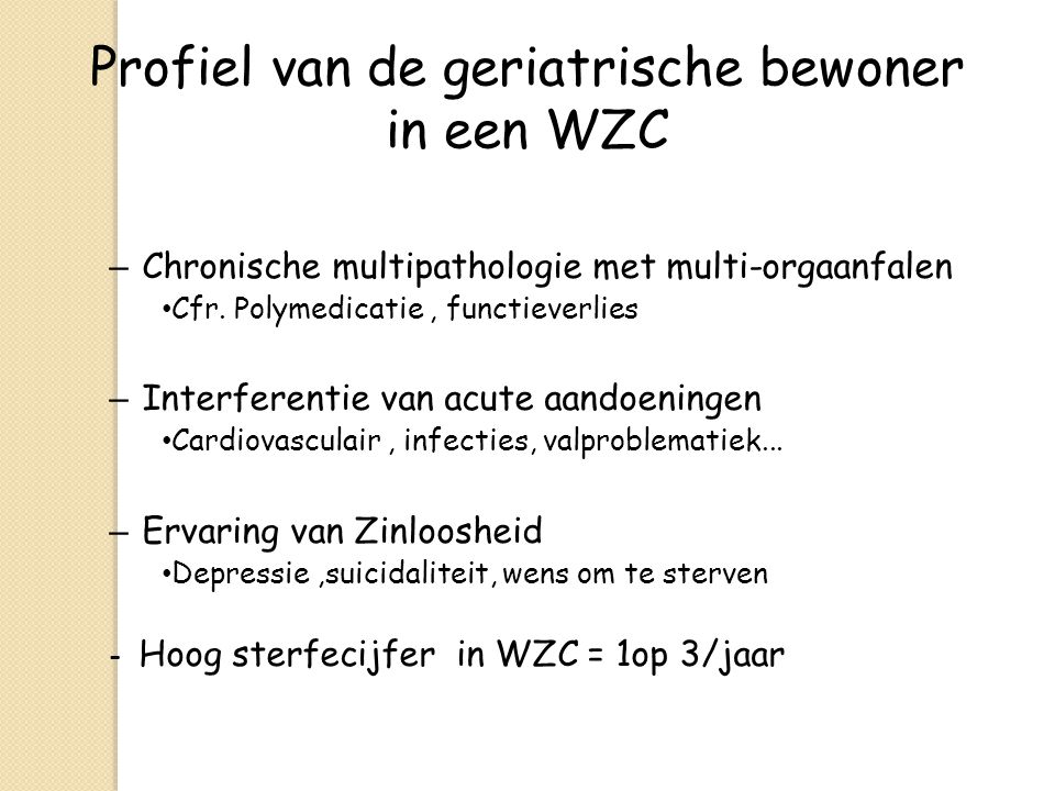Profiel van de geriatrische bewoner in een WZC