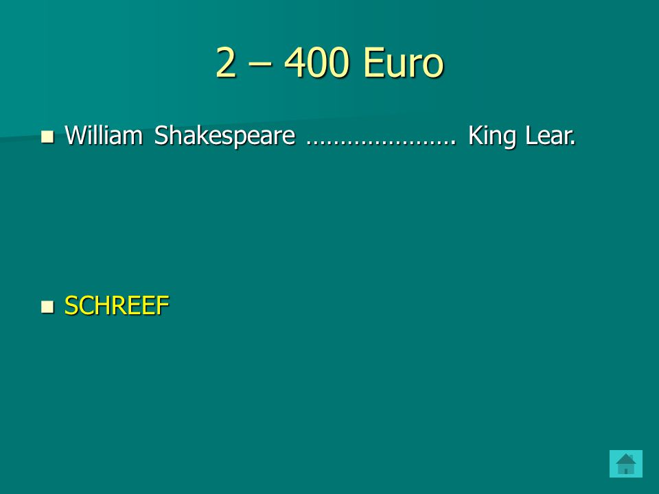 2 – 400 Euro William Shakespeare …………………. King Lear. SCHREEF