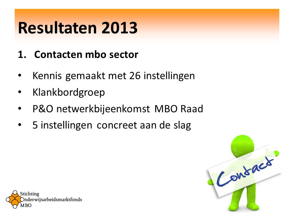 Resultaten 2013 Contacten mbo sector