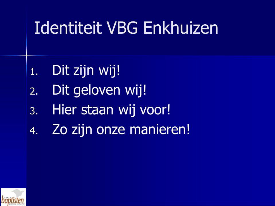 Identiteit VBG Enkhuizen