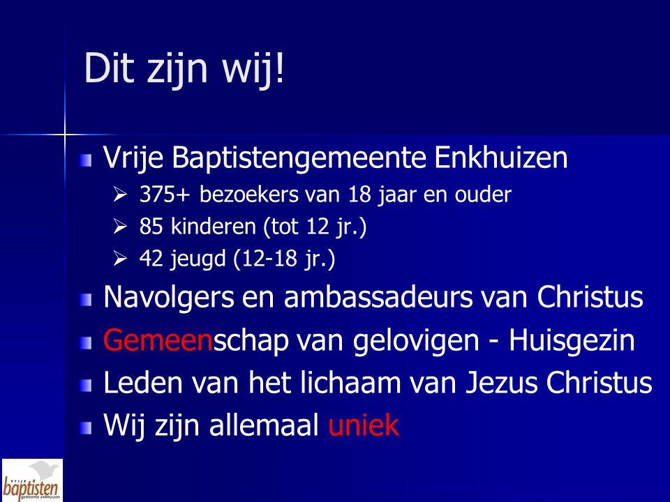 Dit zijn wij! Vrije Baptistengemeente Enkhuizen