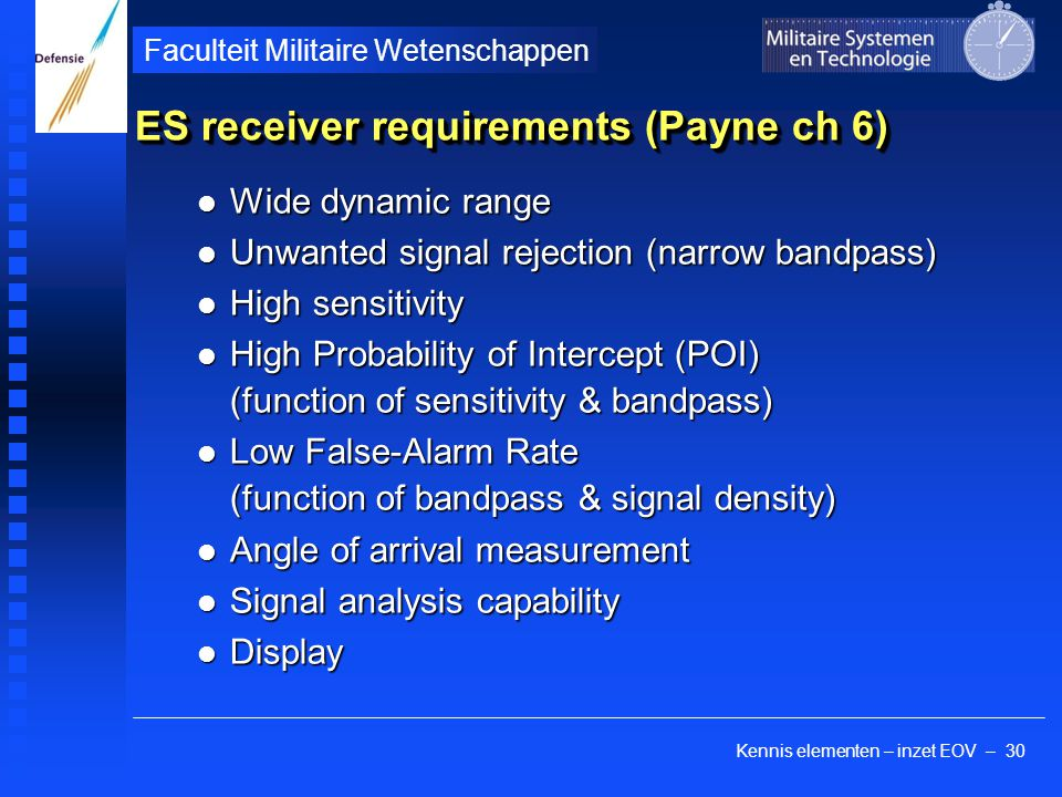 ES receiver requirements (Payne ch 6)