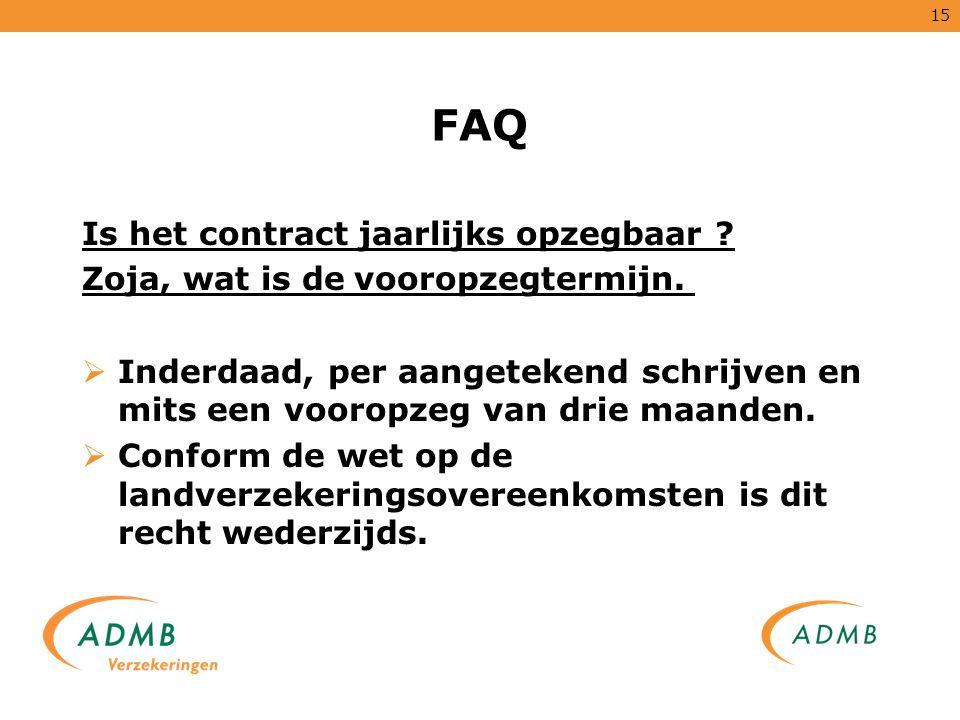 FAQ Is het contract jaarlijks opzegbaar