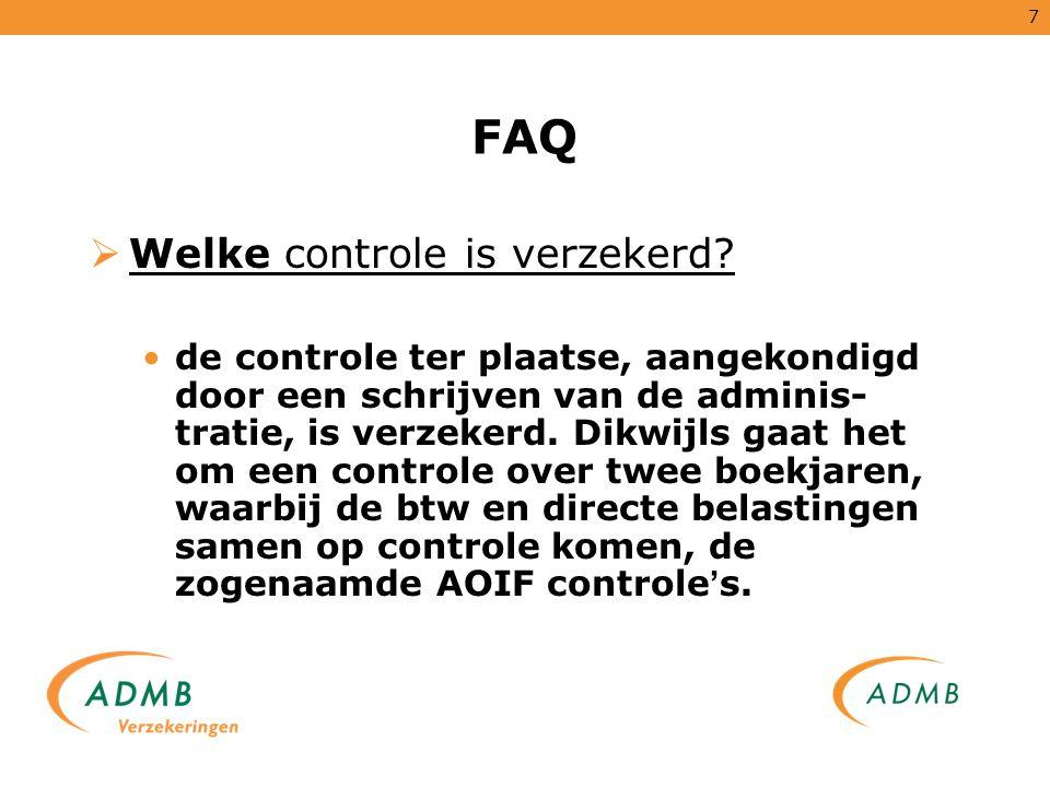 FAQ Welke controle is verzekerd