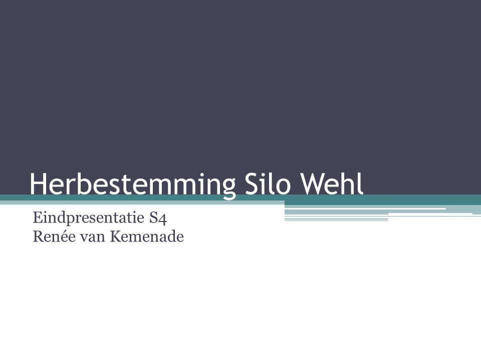 Herbestemming Silo Wehl