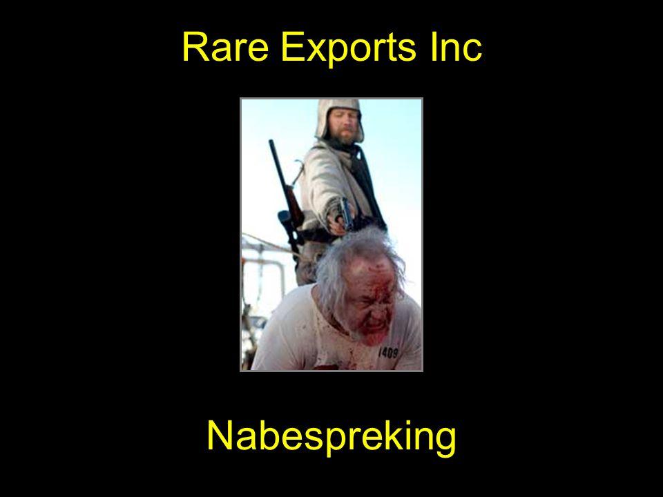 Rare Exports Inc Nabespreking